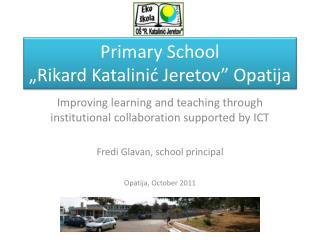 "Primary School  ""Rikard Katalinić Jeretov"" Opatija"