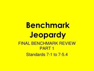 Benchmark Jeopardy