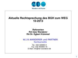 Referenten RA  Uwe Wanderer RA  Dr.  Egbert  Kümmel