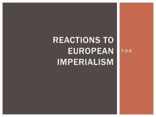Reactions to European Imperialism