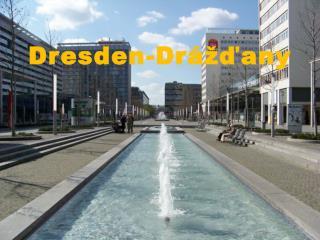 Dresden -Drážďany