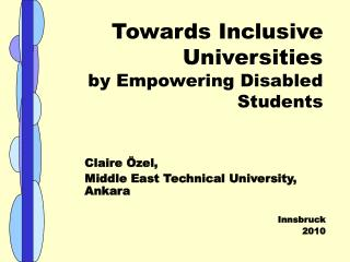 Towards Inclusive Universities  by Empowering Disabled Students
