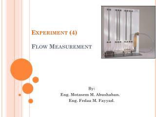 Experiment (4) Flow Measurement