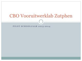 CBO Vooruitwerklab Zutphen