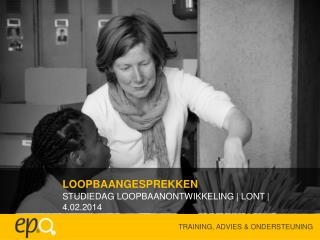 STUDIEDAG LOOPBAANONTWIKKELING | LONT |  4.02.2014