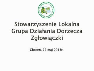 Stowarzyszenie Lokalna Grupa Działania Dorzecza Zgłowiączki