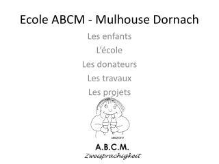 Ecole ABCM - Mulhouse Dornach