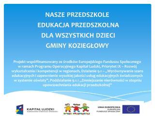 nasze przedszkole  edukacja  przedszkolna dla wszystkich dzieci  gminy  koziegłowy