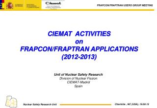 CIEMAT  ACTIVITIES  on FRAPCON/FRAPTRAN APPLICATIONS (2012-2013)