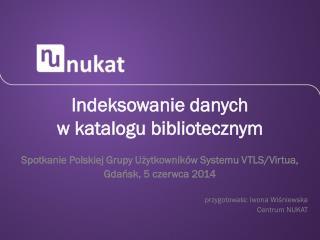 Indeksowanie danych  w katalogu bibliotecznym