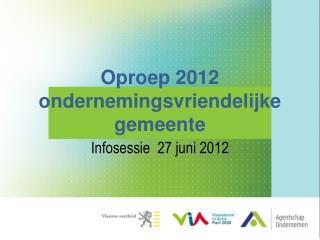 Oproep 2012 ondernemingsvriendelijke gemeente