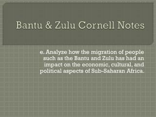 Bantu & Zulu Cornell Notes