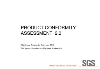 PRODUCT  Conformity assessment   2.0