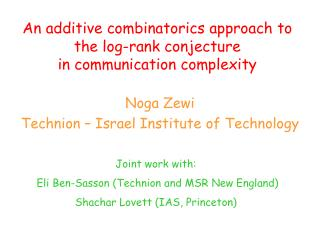 An additive  combinatorics  approach to the log-rank conjecture  in communication complexity