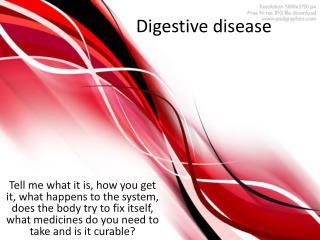 Digestive disease