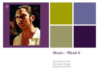 Music – Week 6