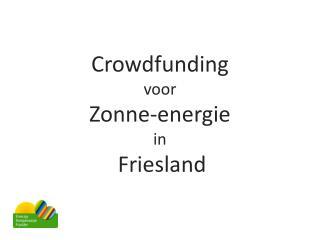 Crowdfunding voor Zonne-energie in Friesland