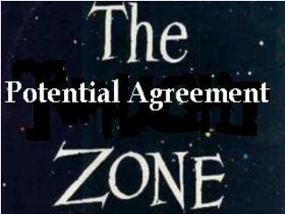 "ZOPA –  ""Zone of Potential Agreement"""