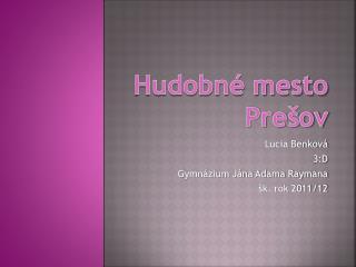 Hudobné mesto Prešov