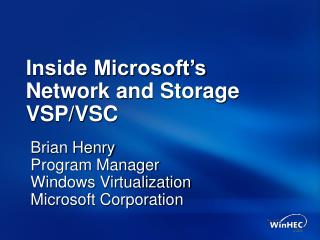 Inside Microsoft s Network and Storage VSP