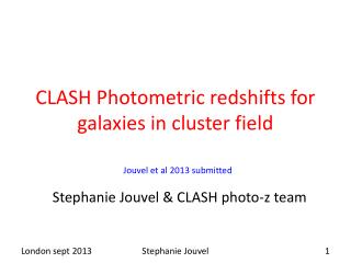 CLASH Photometric  redshifts  for   galaxies in cluster field