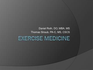 Exercise Medicine
