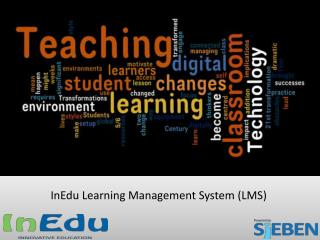 InEdu Learning Management System  ( LMS)