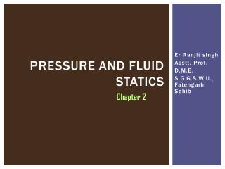 Pressure and fluid statics