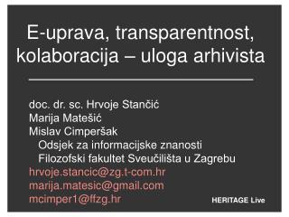 E-uprava, transparentnost, kolaboracija – uloga arhivista