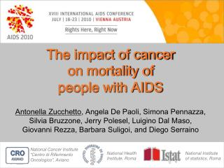 The impact of cancer  on mortality of  people with AIDS