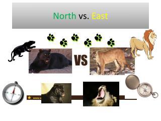 North  vs.  East
