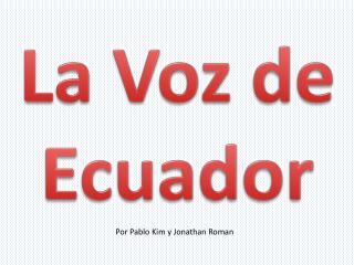 La  Voz  de Ecuador