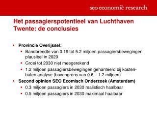 Het passagierspotentieel van Luchthaven Twente: de conclusies