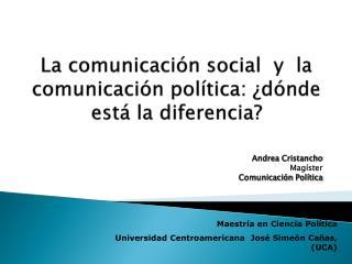 La comunicación social  y  la comunicación política: ¿dónde está la diferencia?