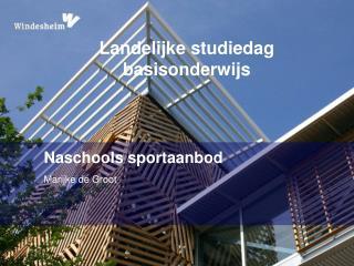 Naschools sportaanbod Marijke  de Groot