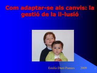 Emilio Dur  Pamies       2009