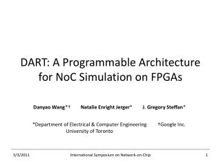DART: A Programmable Architecture for NoC Simulation on FPGAs