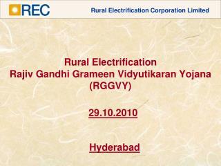 Rural Electrification Rajiv Gandhi Grameen Vidyutikaran Yojana RGGVY