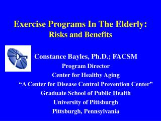 Exercise Programs In The Elderly: Risks and Benefits