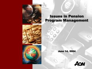 Issues in Pension Program Management
