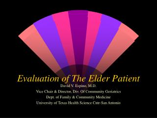 Evaluation of The Elder Patient