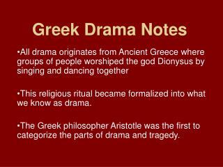 Greek Drama Notes
