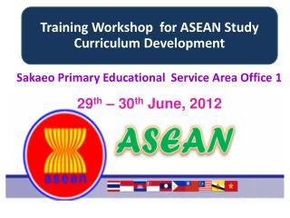 Training Workshop  for ASEAN Study Curriculum Development