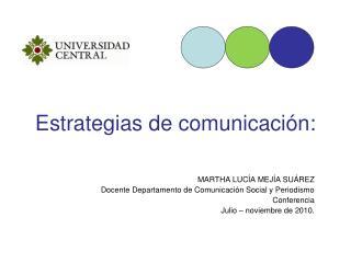 Estrategias de comunicaci�n: