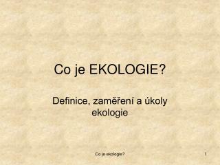 Co je EKOLOGIE