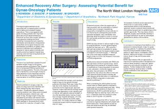 Enhanced Recovery After Surgery: Assessing Potential Benefit for  Gynae-Oncology Patients S HOWDEN1, C EKECHI1, P SARHAN
