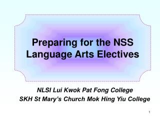 Preparing for the NSS Language Arts Electives