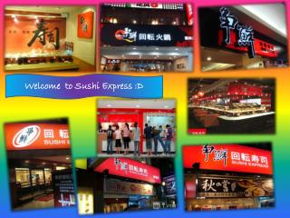 Welcome  to Sushi  E xpress :D