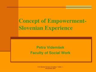 Concept of Empowerment- Slovenian Experience