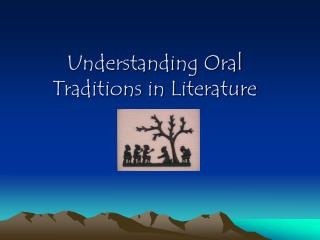 Understanding Oral Traditions in Literature